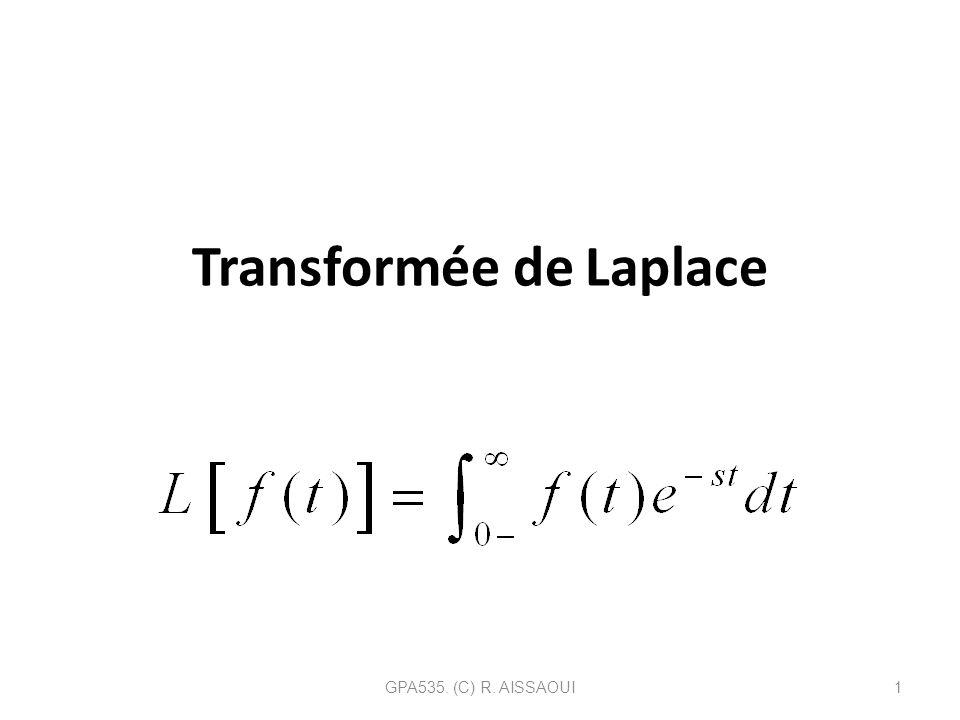 Transformée de Laplace GPA535. (C) R. AISSAOUI1