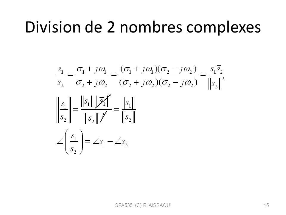Division de 2 nombres complexes GPA535. (C) R. AISSAOUI15