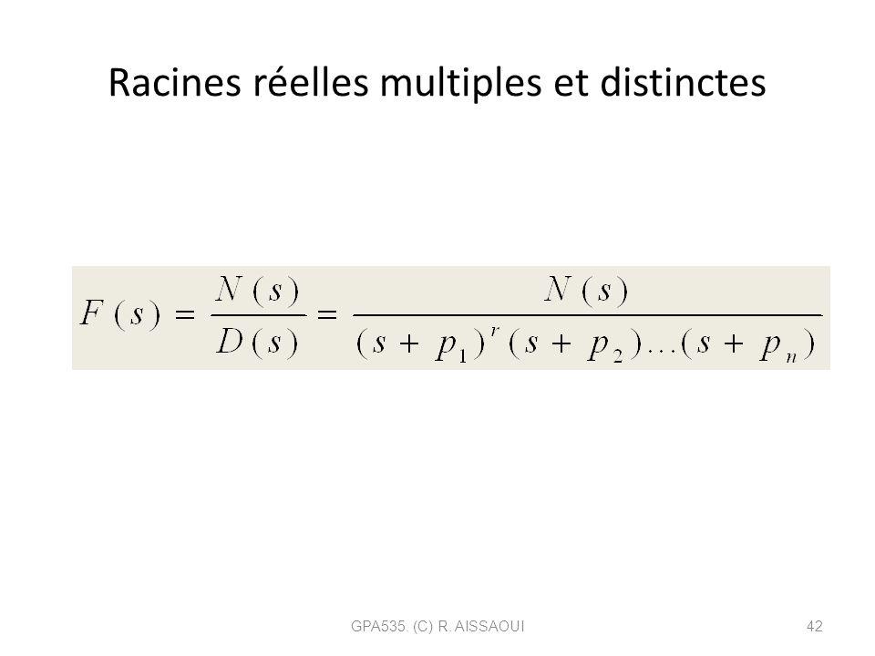 Racines réelles multiples et distinctes GPA535. (C) R. AISSAOUI42