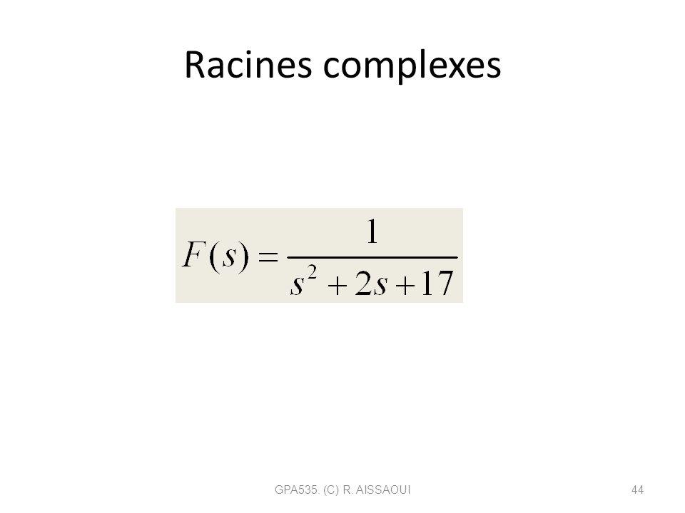 Racines complexes GPA535. (C) R. AISSAOUI44