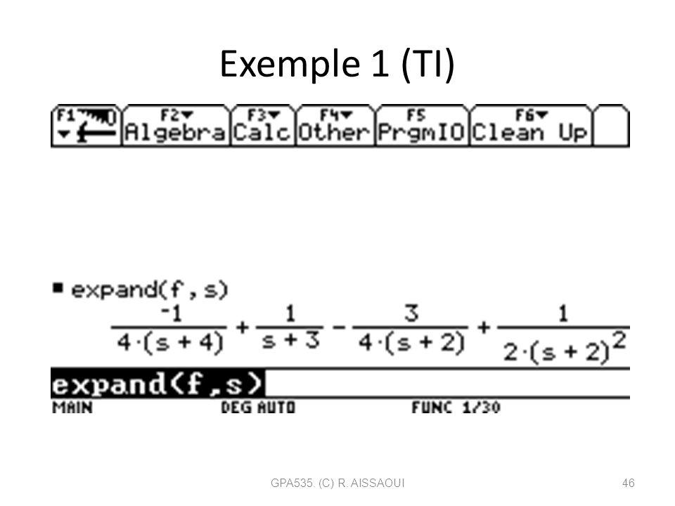 Exemple 1 (TI) GPA535. (C) R. AISSAOUI46