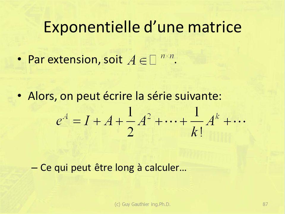 Exponentielle dune matrice Par extension, soit.