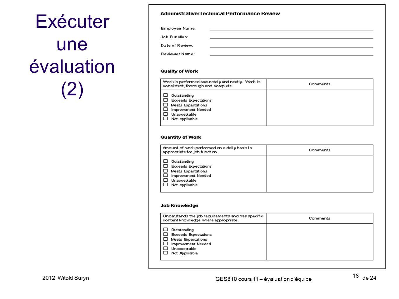 18 GES810 cours 11 – GES810 cours 11 – évaluation d'équipe de 24 2012 Witold Suryn Exécuter une évaluation (2)