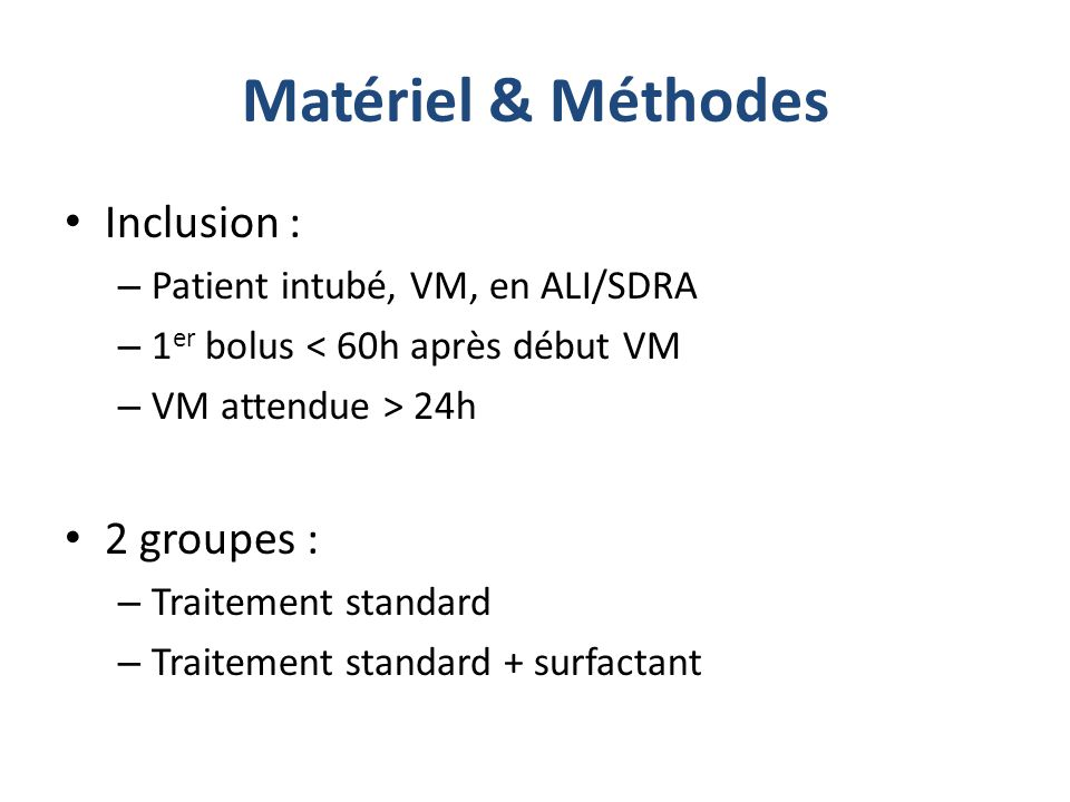 Matériel & Méthodes Stratification selon étiologie : – 1) sepsis – 2) pneumopathie – choc – autres – 3) trauma – inhalation