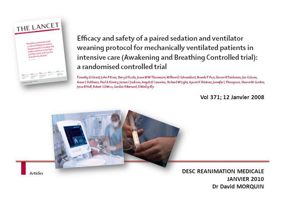 Vol 371; 12 Janvier 2008 DESC REANIMATION MEDICALE JANVIER 2010 Dr David MORQUIN