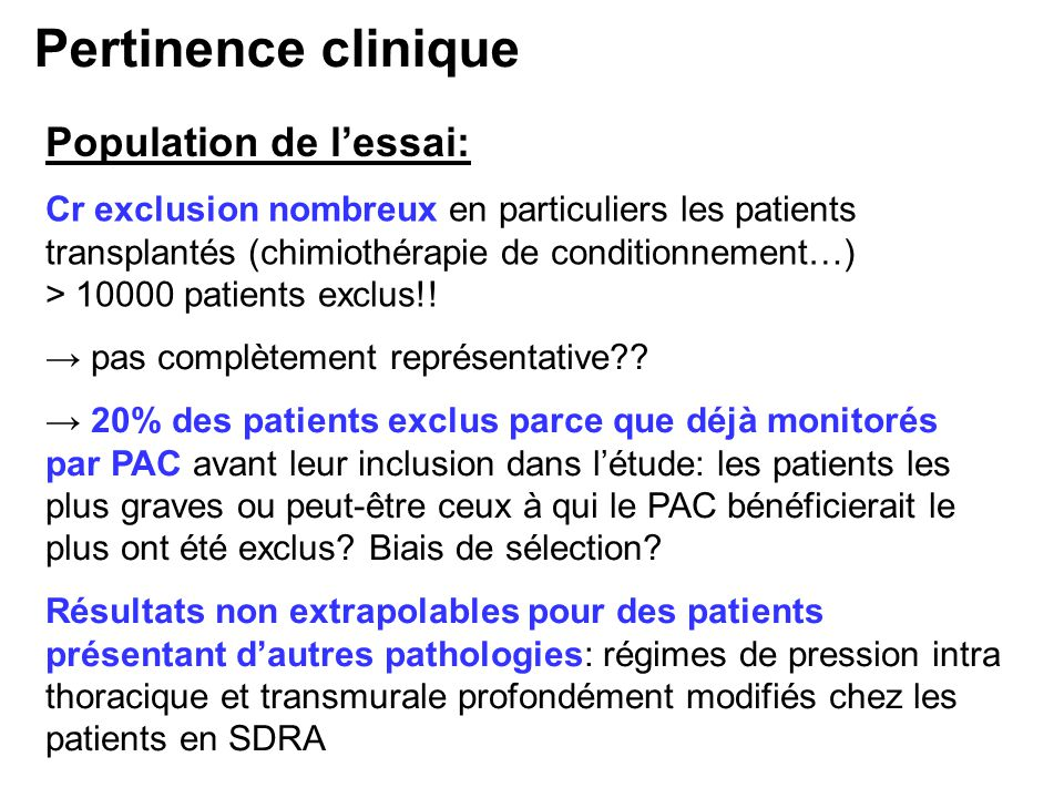 Population de lessai: Cr exclusion nombreux en particuliers les patients transplantés (chimiothérapie de conditionnement…) > 10000 patients exclus!.
