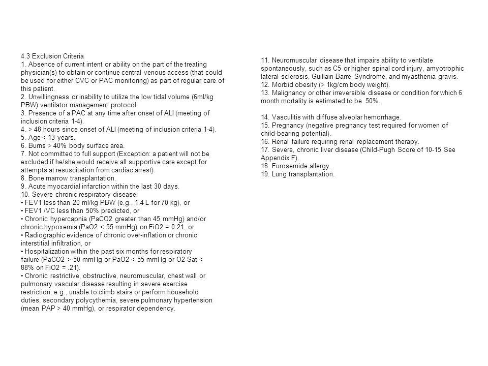4.3 Exclusion Criteria 1.