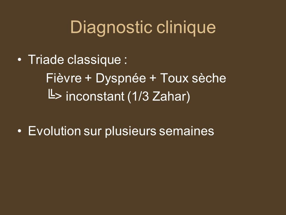 DIAGNOSTIC BIOLOGIQUE des lymphocytes totaux leucocytose Hypoxie sévère LDH Dosage ACE Albumine Facteurs Pronostiques ?