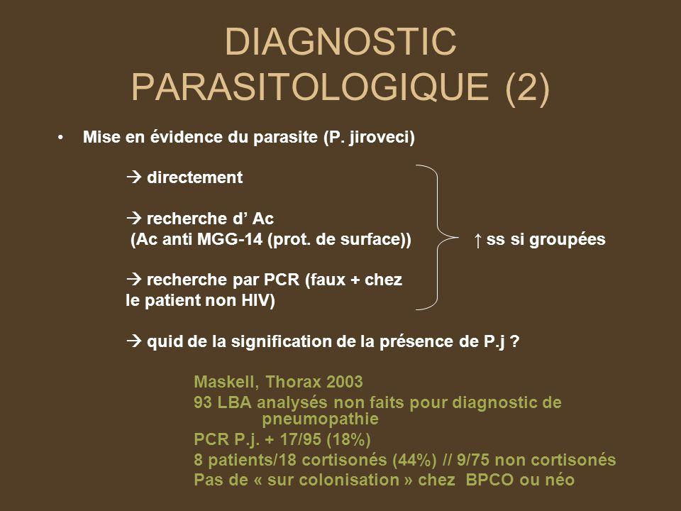 DIAGNOSTIC PARASITOLOGIQUE (2) Mise en évidence du parasite (P.