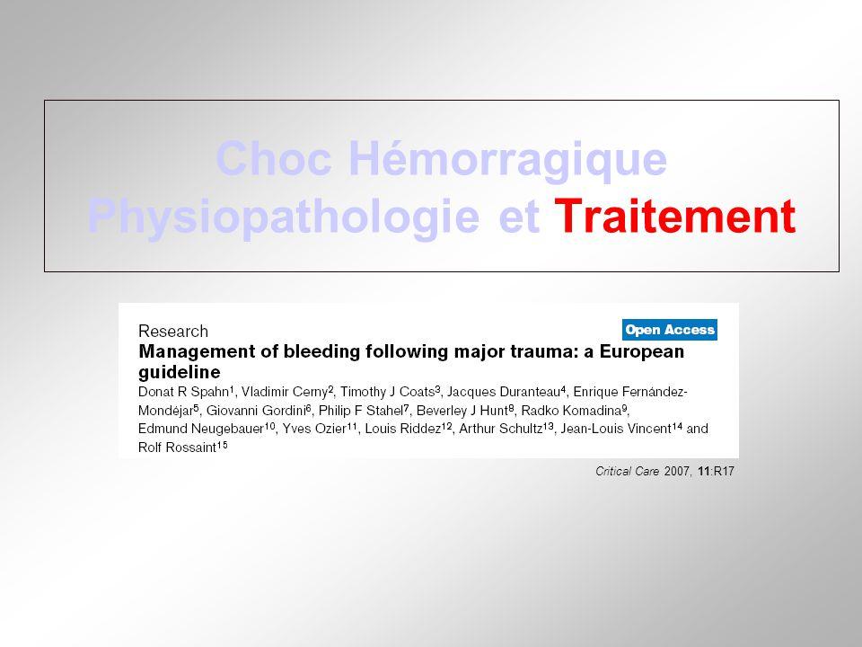 Choc Hémorragique Physiopathologie et Traitement Critical Care 2007, 11:R17