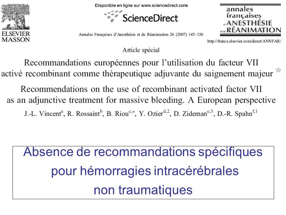 Absence de recommandations spécifiques pour hémorragies intracérébrales non traumatiques