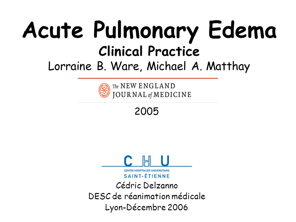 Acute Pulmonary Edema Clinical Practice Lorraine B.