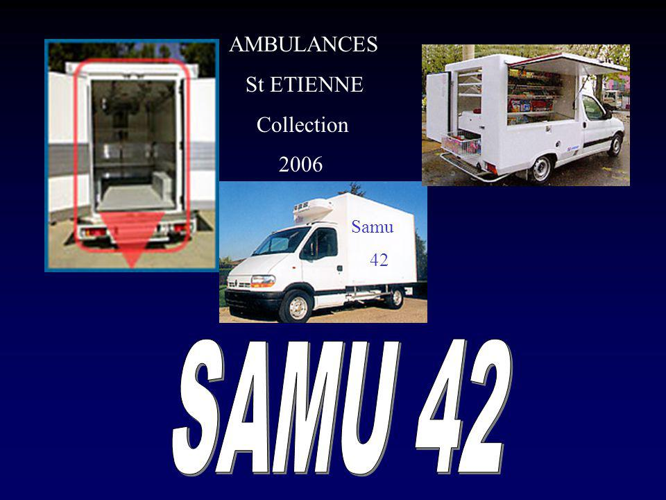 AMBULANCES St ETIENNE Collection 2006 Samu 42