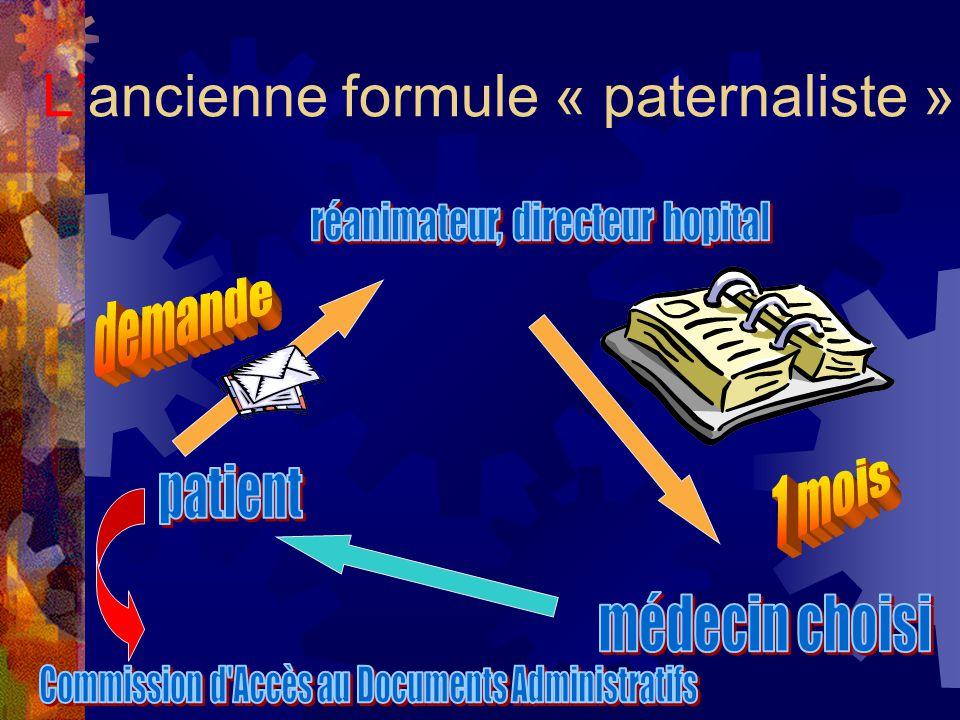 Lancienne formule « paternaliste »