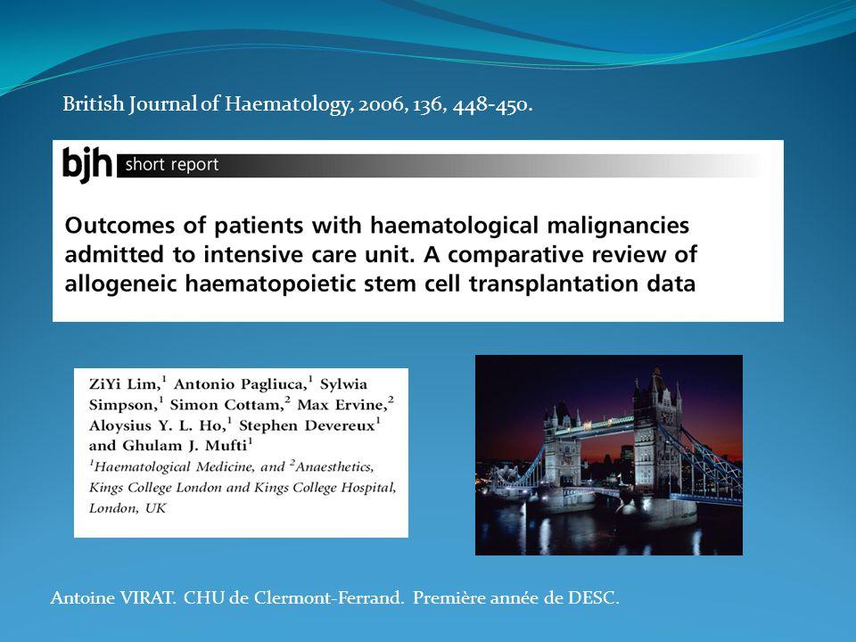 Antoine VIRAT. CHU de Clermont-Ferrand. Première année de DESC. British Journal of Haematology, 2006, 136, 448-450.