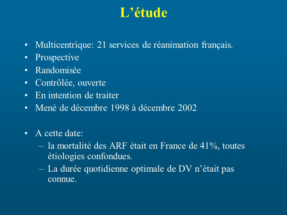 Létude Multicentrique: 21 services de réanimation français.