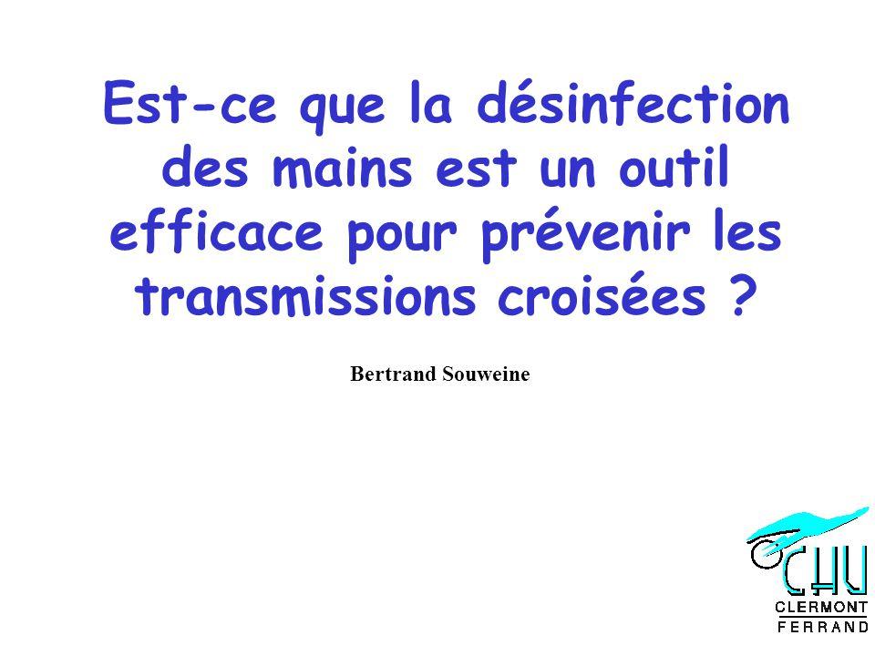 Est-ce que la désinfection des mains est un outil efficace pour prévenir les transmissions croisées .