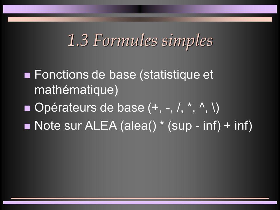 1.2 Zones n Lignes et colonnes n Plages (sélections particulières, éditions F2 et F4, référence sur une feuille, entre deux feuilles et entre deux classeurs) n Impression