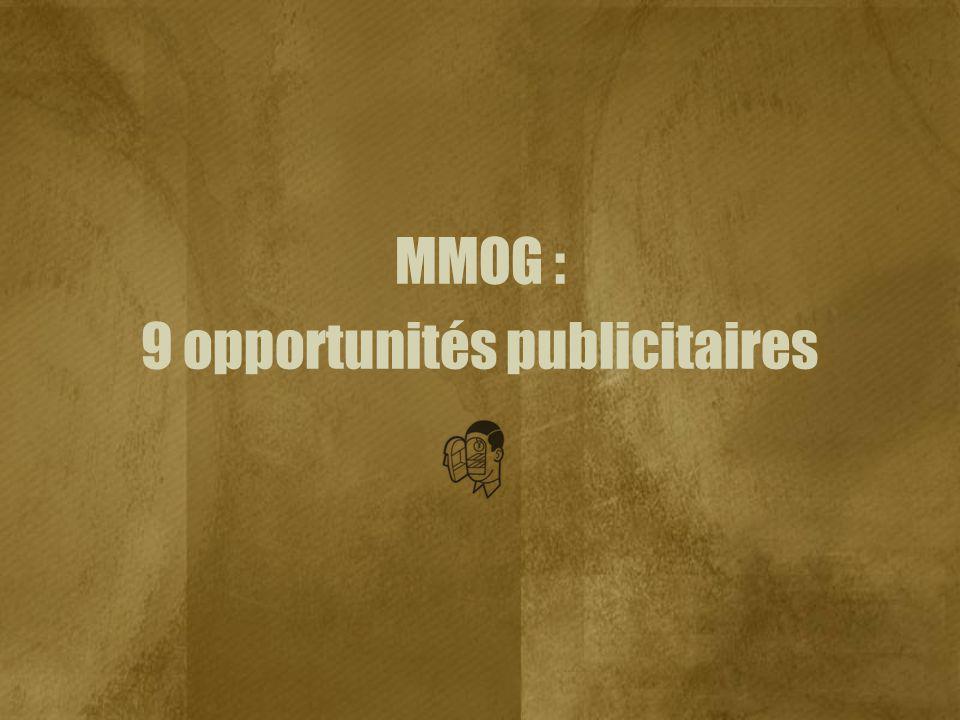 MMOG : 9 opportunités publicitaires