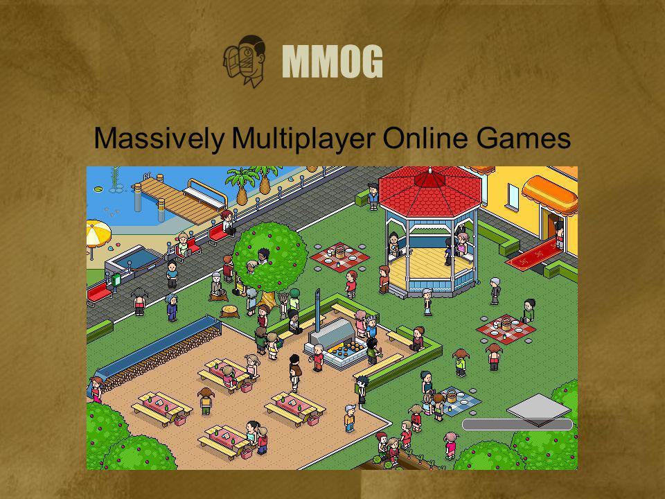 MMOG Massively Multiplayer Online Games
