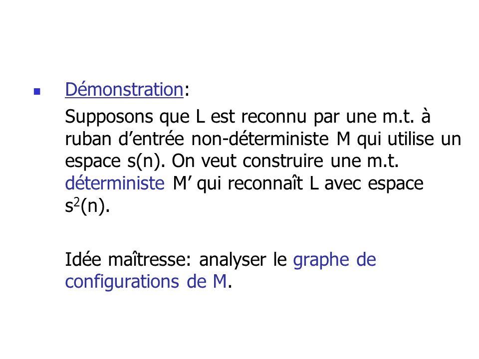 Démonstration: Supposons que L est reconnu par une m.t.