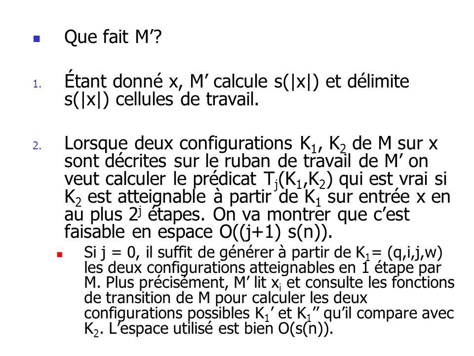 Que fait M.1. Étant donné x, M calcule s(|x|) et délimite s(|x|) cellules de travail.