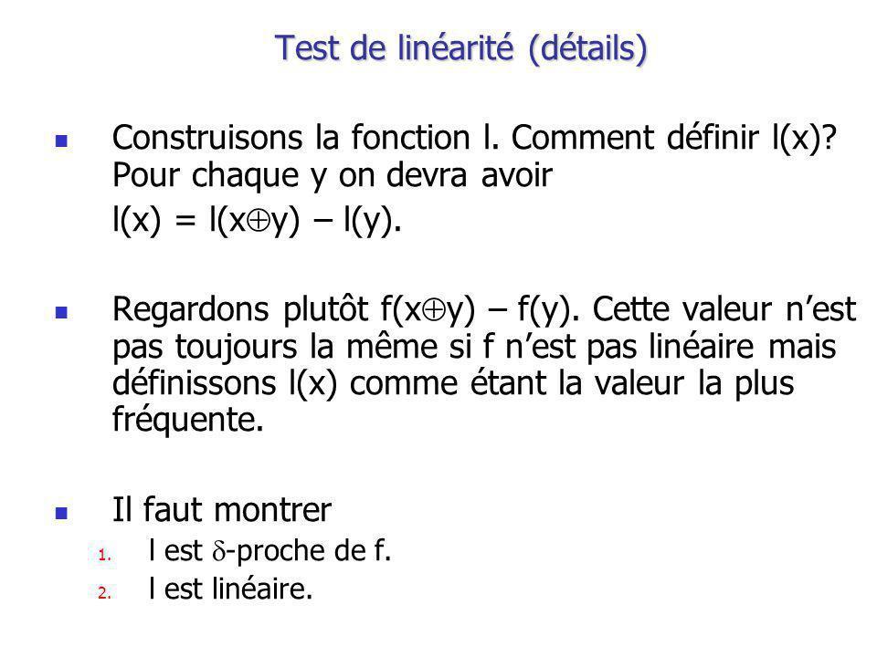 Test de linéarité (détails) Construisons la fonction l.