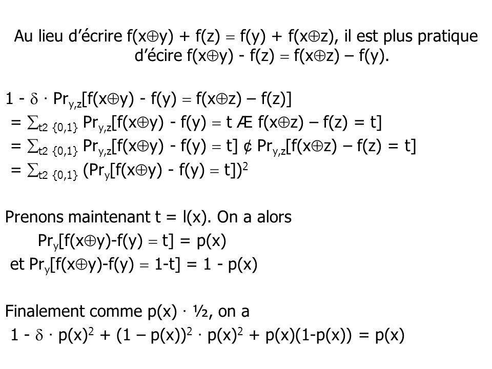 Au lieu décrire f(x y) + f(z) f(y) + f(x z), il est plus pratique décire f(x y) - f(z) f(x z) – f(y).