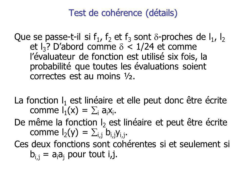 Test de cohérence (détails) Que se passe-t-il si f 1, f 2 et f 3 sont -proches de l 1, l 2 et l 3 .