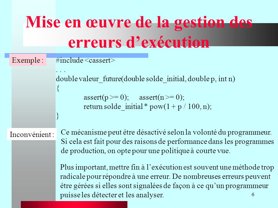 67 Relancer une exception : exemple #include using namespace std; void lancerException() throw(exception) { // lancer une exception et lintercepter immédiatement.