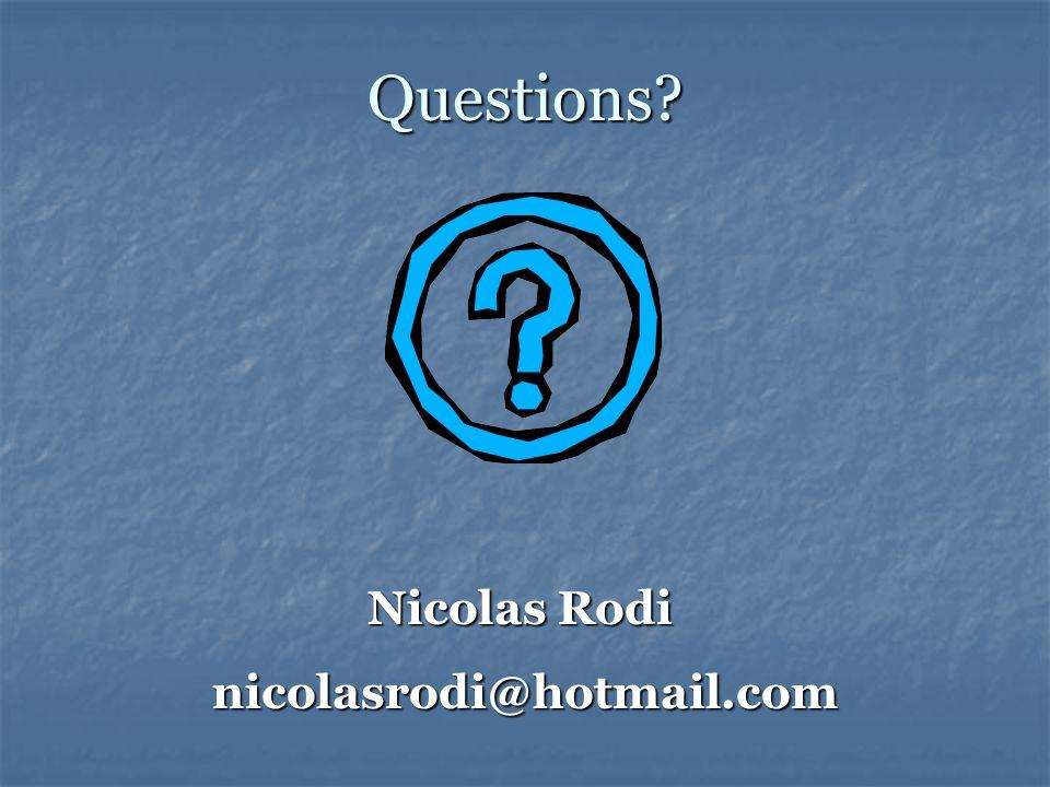 Questions Nicolas Rodi nicolasrodi@hotmail.com
