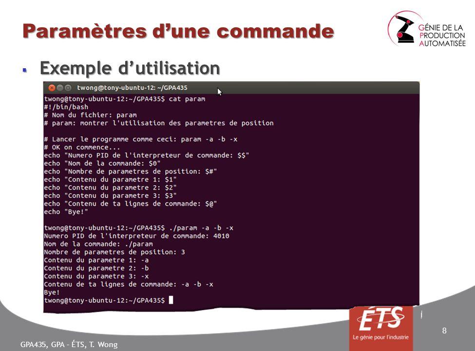 GPA435, GPA – ÉTS, T. Wong Paramètres dune commande Exemple dutilisation Exemple dutilisation 8