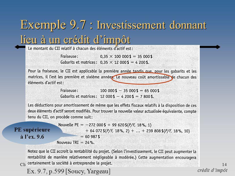 Chapitre 9-b14 Exemple 9.7 : Investissement donnant lieu à un crédit dimpôt Ex.