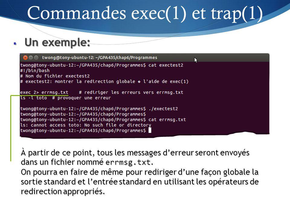 Un exemple: Un exemple: 37 À partir de ce point, tous les messages derreur seront envoyés dans un fichier nommé errmsg.txt.