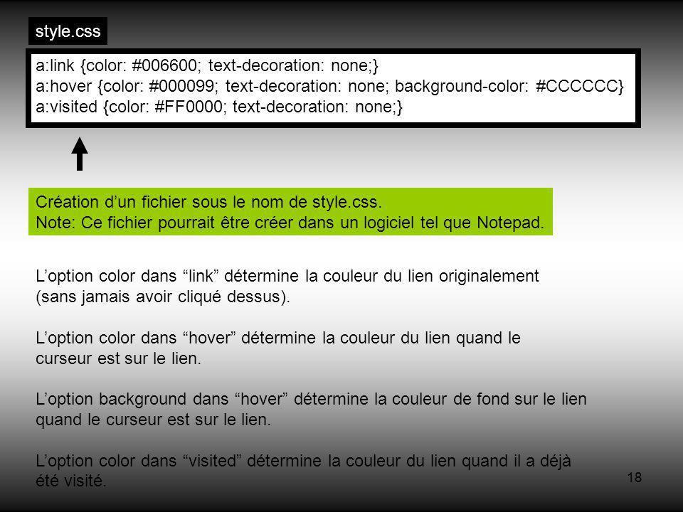 18 a:link {color: #006600; text-decoration: none;} a:hover {color: #000099; text-decoration: none; background-color: #CCCCCC} a:visited {color: #FF000