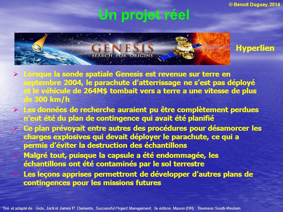 © Benoit Duguay, 2014 Un projet réel Lorsque la sonde spatiale Genesis est revenue sur terre en septembre 2004, le parachute datterrissage ne sest pas