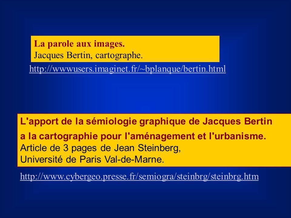 L'apport de la sémiologie graphique de Jacques Bertin a la cartographie pour l'aménagement et l'urbanisme. Article de 3 pages de Jean Steinberg, Unive
