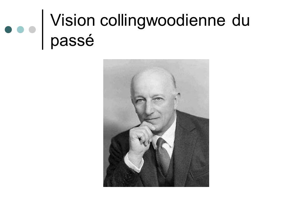 Vision collingwoodienne du passé