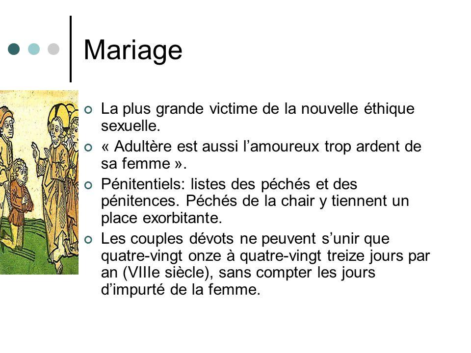 Mariage La plus grande victime de la nouvelle éthique sexuelle. « Adultère est aussi lamoureux trop ardent de sa femme ». Pénitentiels: listes des péc