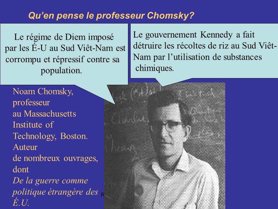 Robert Aird, EDU 7492, Groupe 20 Quen pense le professeur Chomsky.