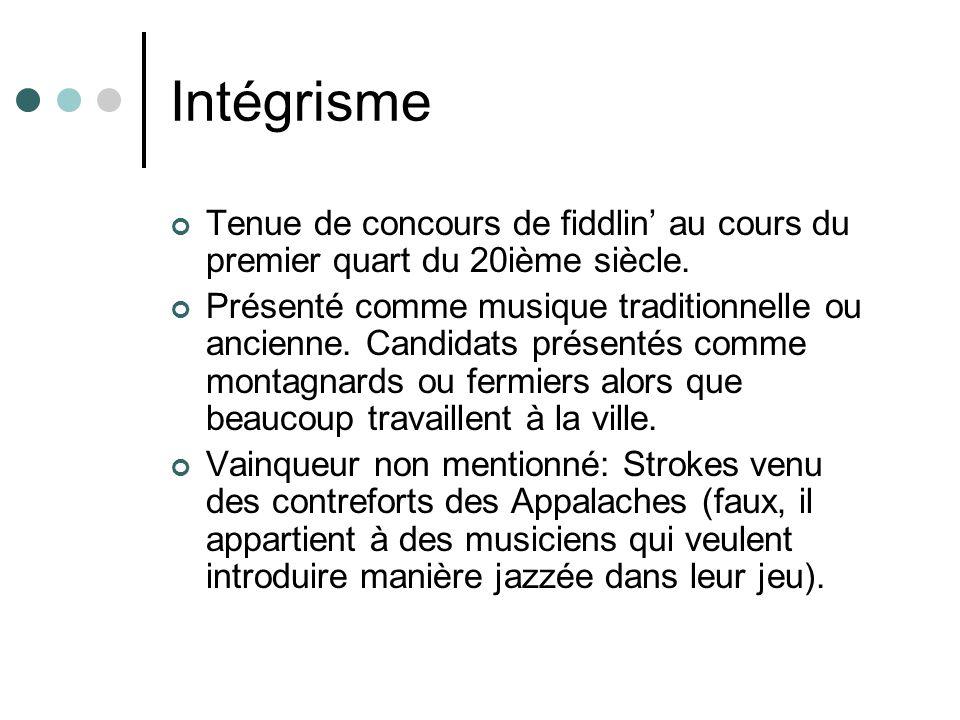 Intégrisme Tenue de concours de fiddlin au cours du premier quart du 20ième siècle. Présenté comme musique traditionnelle ou ancienne. Candidats prése