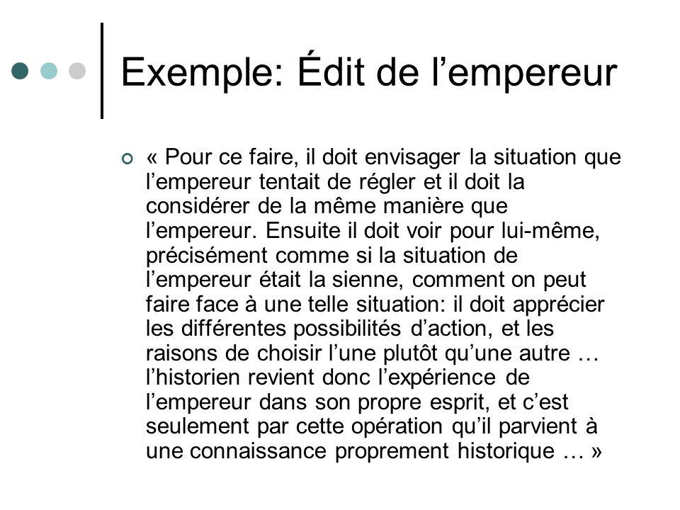 Exemple: Édit de lempereur « Pour ce faire, il doit envisager la situation que lempereur tentait de régler et il doit la considérer de la même manière