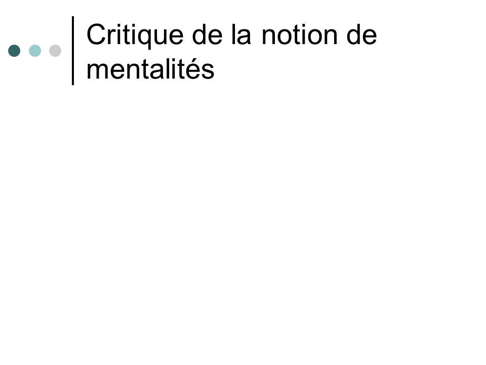 Critique de la notion de mentalités