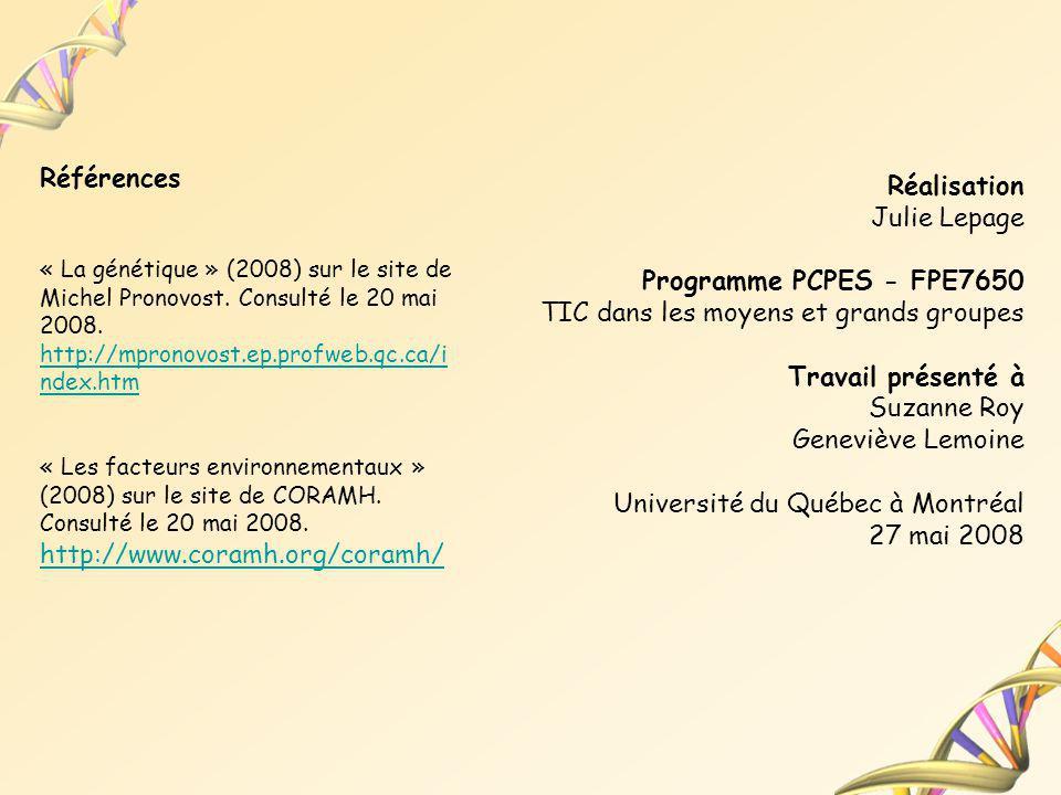 Réalisation Julie Lepage Programme PCPES - FPE7650 TIC dans les moyens et grands groupes Travail présenté à Suzanne Roy Geneviève Lemoine Université d