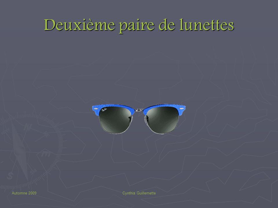 Automne 2009Cynthia Guillemette Deuxième paire de lunettes