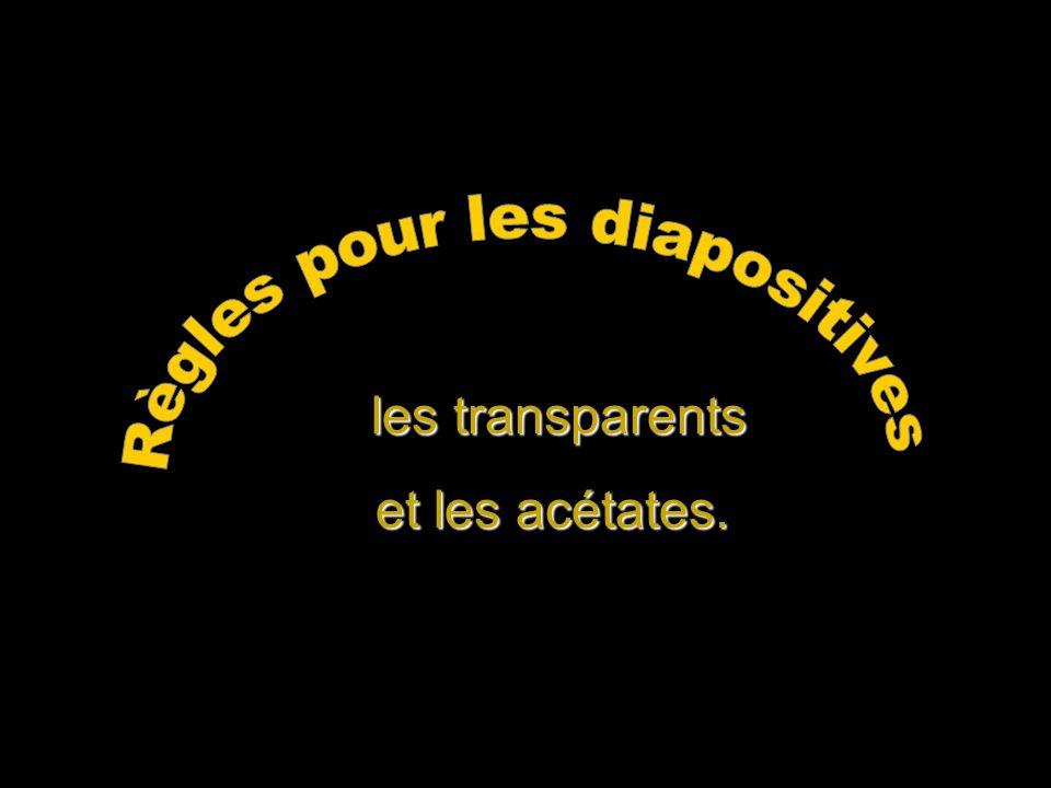 les transparents les transparents et les acétates.