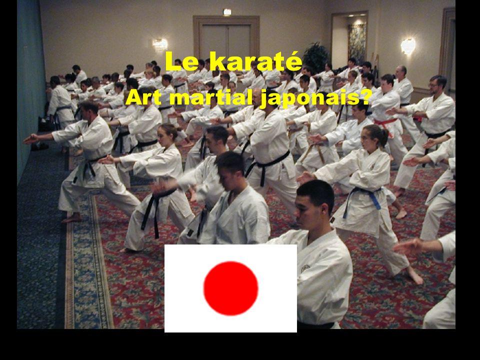 - mot qui signifie « voie de la main vide » - art martial enseigné partout à travers le monde, surtout par des Japonais lhistoire du karaté débute dans le petit royaume des Ryû-Kyû « kara » « te » « dou »