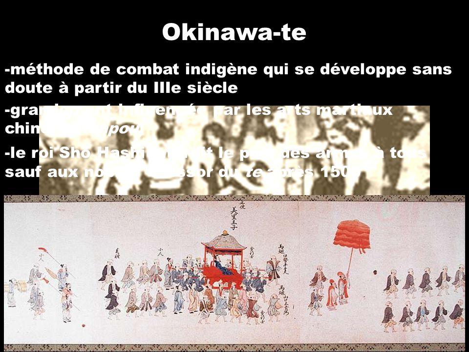 Invasion japonaise -1609: les Ryû-Kyû sont envahis par le clan Satsuma, du sud du Japon -le régime autoritaire japonais et les taxes excessives provoquent un essor sans précédent de la pratique du te