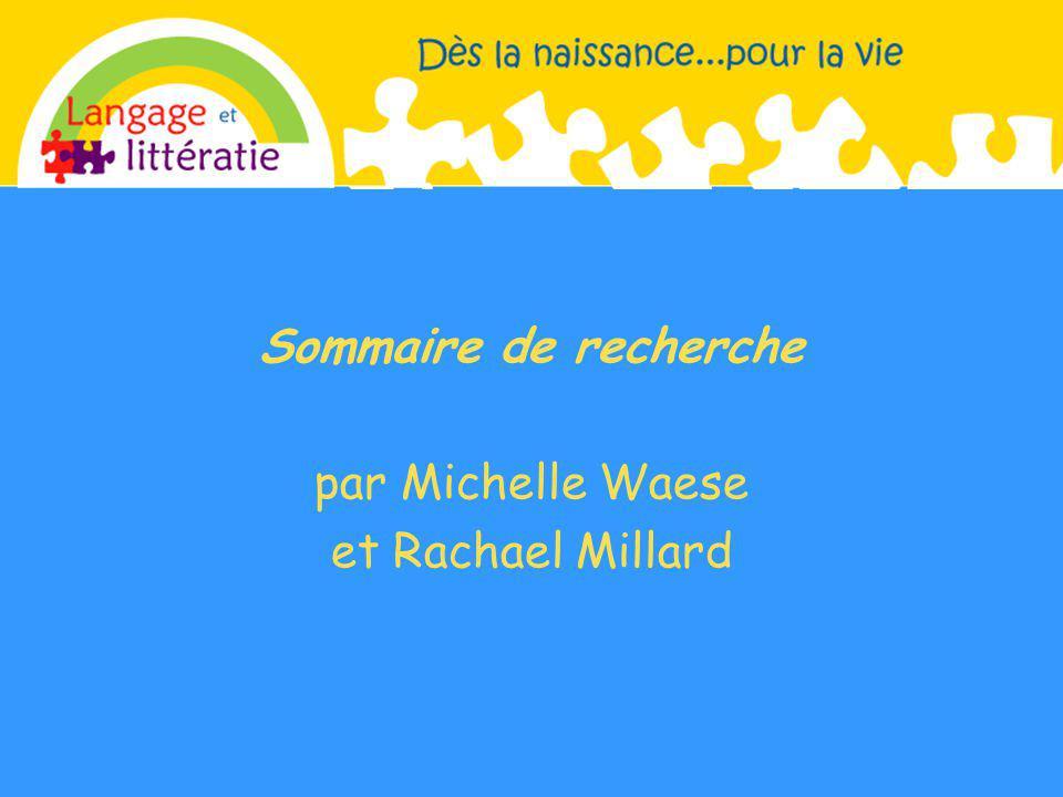 Sommaire de recherche par Michelle Waese et Rachael Millard