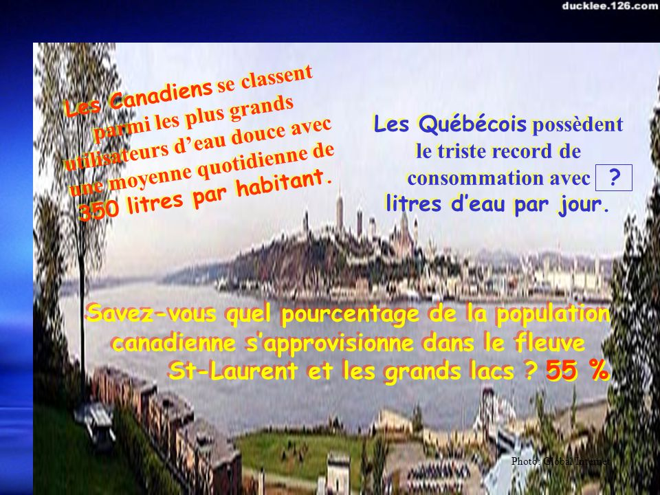 Samedi 31 mai 2003 Si le Québec peut manquer deau, imaginez le reste du monde, entre autre notre voisin du sud classé par le Conseil Mondial de lEau au tout dernier rang dune liste de 147 pays pour le gaspillage éhonté quil fait de cette ressource.